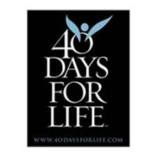 40 Days for Life - Prayer on March 30