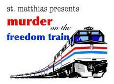 Murder on the Freedom Train - Mystery Dinner
